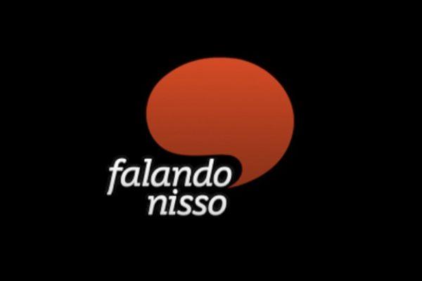 NESTA QUINTA-FEIRA [16.08.18], NÃO HAVERÁ EXIBIÇÃO DO FALANDO NISSO