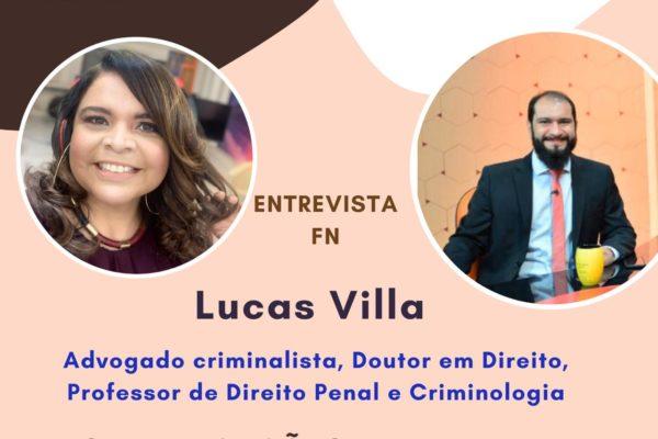AS IMPLICAÇÕES E VULNERABILIDADES DAS FIANÇAS CRIMINAIS – ENTREVISTA COM LUCAS VILLA (08/06)